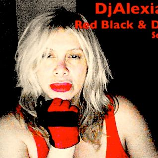 DJ ALEXIA:  RED-BLACK&DEEP