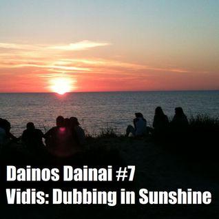 Dainos Dainai #7 Vidis: Dubbing in Sunshine