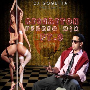 Reggaeton Perreo Mix Pt.8
