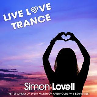 Simon Lovell pres. Live Love Trance - Episode #001