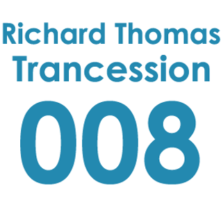 Trancession with Richard Thomas Episode 008