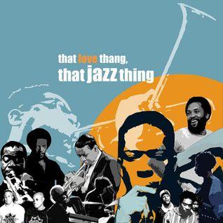 That Love Thang, That Jazz Thing