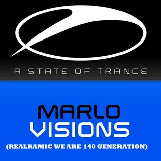 MaRLo - Visions (RealRamic WE ARE 140 GENERATION)