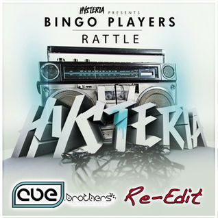 Bingo Players - Rattle (CUE.brothers Re-Edit)
