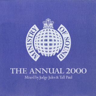 Judge Jules Tall Paul - Ministry of Sound The Annual 2000