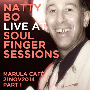 Natty Bo Live @ Soul Finger Sessions 21NOV14 Part I