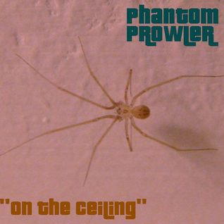 "Phantom Prowler - ""On The Ceiling"" (Downtempo/Dub/Ambient Mix)"