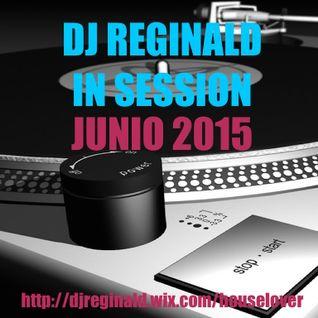 Dj Reginald - Session Junio 2015