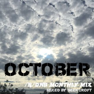 /r/dnb October 2015