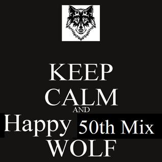 BIG BAD WOLF Plays 50th Mix