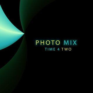 PHOTO MIX -Time 4Two