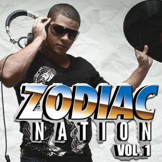 DJ Zodiac Presents Zodiac Nation Vol. 1