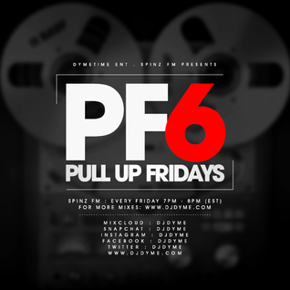 Spinz FM | Pull Up Fridays Mixshow 6 #TurnDown4What