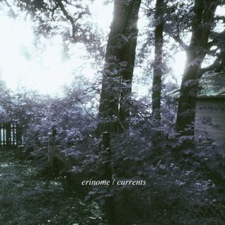 Erinome - Currents