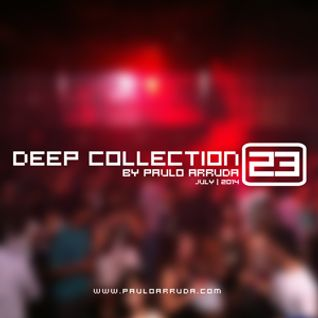Deep Collection 23 by Paulo Arruda | July 2014