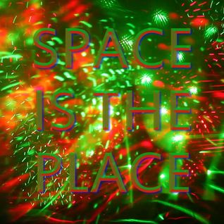 Space is the Place - DJ Set