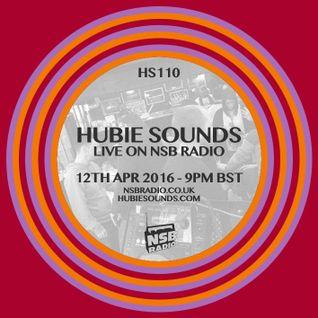 Hubie Sounds 110 - 12th Apr 2016