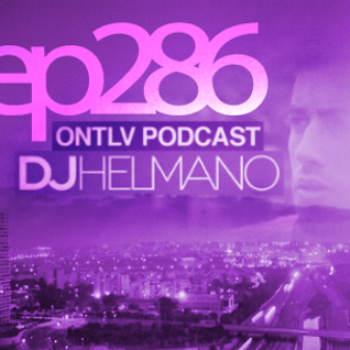 ONTLV PODCAST - Trance From Tel-Aviv - Episode 286 - Mixed By DJ Helmano