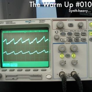 The Warm Up #010