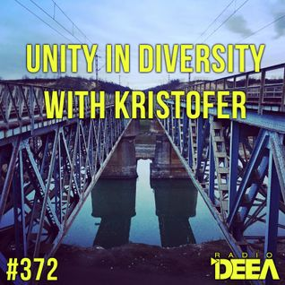 Kristofer - Unity in Diversity 372 @ Radio DEEA (27-02-2016)