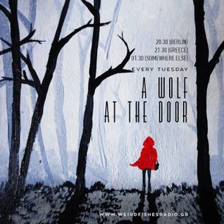 A Wolf at the Door (20.09.16) - Vol II,The Opening.