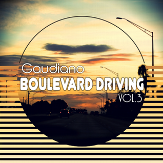 Boulevard Driving Vol.3 (DJ Set, 2013)