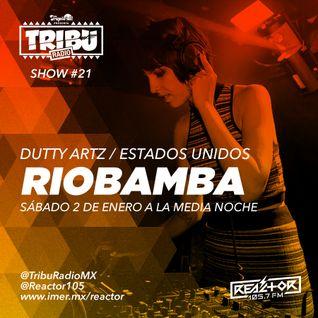 #TribuRadio / Show #21