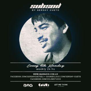 Sershy Cueto @ Subsoil Radioshow 001 [Bag Radio 25.07.16]