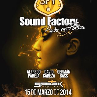 Sound Factory @ Arde en Fallas 2014 (15.03.14)