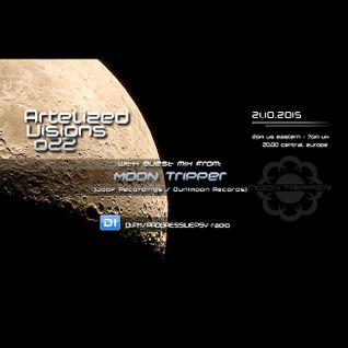 Artelized Visions 022 (October 2015) with guest Moon Tripper on DI FM