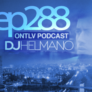 ONTLV PODCAST - Trance From Tel-Aviv - Episode 288 - Mixed By DJ Helmano