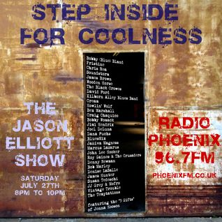 The Jason Elliott Show - July 27 - Step Inside For Coolness