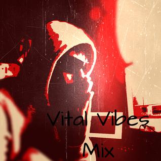 Dex - Vital Vibes [Mix]