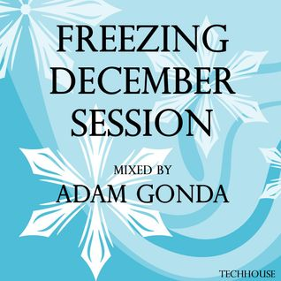 Adam Gonda - Freezing December Session