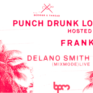 Delano Smith - Live @ The BPM Festival 2015, Punch Drunk Love (Canibal Royal, Mexico) - 11.01.2015