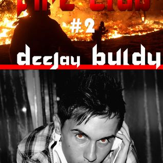 DeeJay Buldy (DeepSound) - Back in Fire Club ed 2