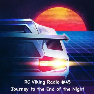#45 - Journey to the End of the Night