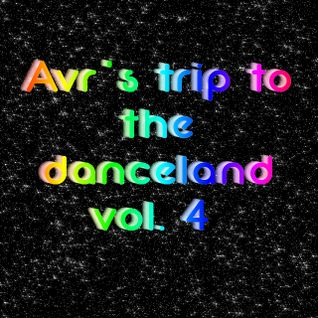 Avr's trip to the danceland vol.4