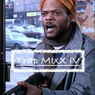Trap MixX IV