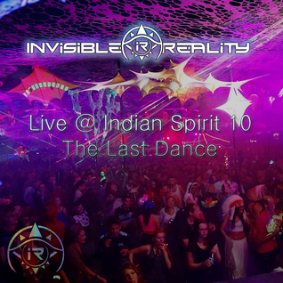 Invisible Reality LIVE @ Indian Spirit 10 The Last Dance (Sep 2015)
