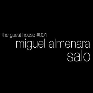 Miguel Almenara @ The Guest House #001 - 10.07.14
