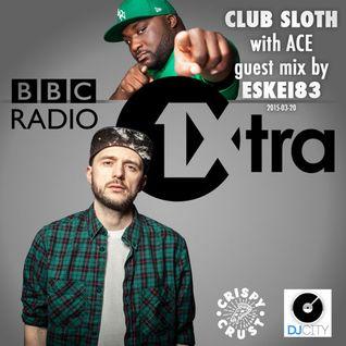 Live on BBC1xtra - Club Sloth - 2015 - 03 - 20