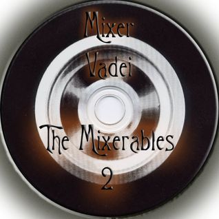 The Mixerables - 2