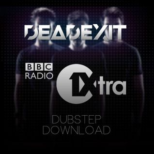 DeadExit - DeadCast 009 - 1xtra Dubstep Download