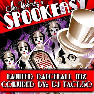 Spookeasy!!! Haunted Dancehall Mix: 1920 - 1938 (Halloween Week 3 Mix)