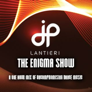 JP Lantieri - Enigma Show (Episode 50)