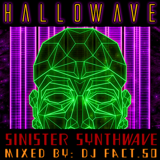 Hallowave - Sinister Synthwave (Halloween Week 1 Mix)