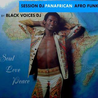 SESSION DJ PANAFRICAN AFRO FUNK années 70  by BLACKVOICES DJ (BESANCON)