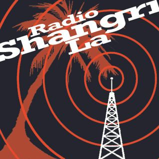 Radio Shangri La with guest Joe 'Le Tropic' Whitney