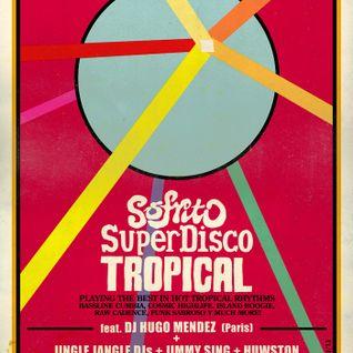 Sofrito Super Discoteca Down Under Mix // Hugo Mendez